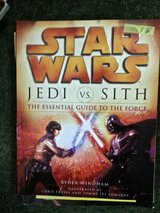 "Star Wars ""JEDI vs SITH"" The Essential Guide To The Force in Hinesville, Georgia"