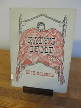 Reduced~Katy's Quilt by Ruth Hollbrook~Vintage Book~Reduced in Sandwich, Illinois