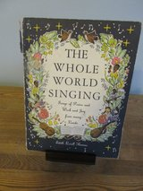 The Whole World Singing by Edith Lovell Thomas~Vintage in Sandwich, Illinois