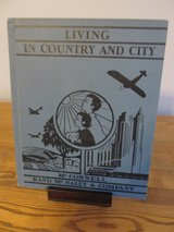 Reduced~Living in the Country and City~Vintage Book in Sandwich, Illinois