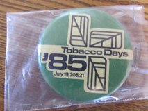 Reduced~Tobacco Days 1985 Pin in Sandwich, Illinois