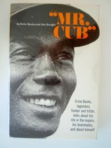 "AUTOGRAPHED  Book ""Mr. Cub"" Ernie Banks in Naperville, Illinois"