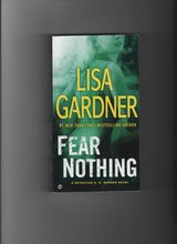 Fear Nothing by Lisa Gardner in Kingwood, Texas