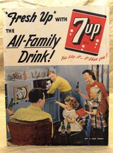 7UP Standee Advertising Sign Fresh Up With 7UP The All Family Drink in Naperville, Illinois