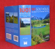 1001 Golf Holes You Must Play Before You Die by Jeff Barr (2005, Hardcover) Golf in Naperville, Illinois