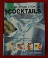 The Ultimate Book of Cocktails : How to Create over 600 Fantastic Drinks COOKING in New Lenox, Illinois