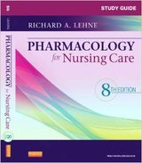 Study Guide for Pharmacology for Nursing Care, 8th edtition Paperback–by Richard A. Lehne PhD in Joliet, Illinois