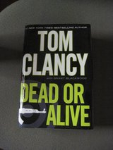 Tom Clancy Dead or Alive Hardback Book in Alamogordo, New Mexico