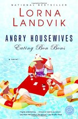 Angry Housewives Eating Bon Bons in Houston, Texas