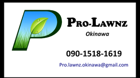 Pro Lawnz Serving ALL Bases!! in Okinawa, Japan