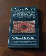 Rugs to Riches: An Insider's Guide to Buying Oriental Rugs, Revised & Updated Edition in Ramstein, Germany