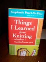 "Knitting Book ""Things I Learned from Knitting ...whether I wanted to or not"" in Vacaville, California"