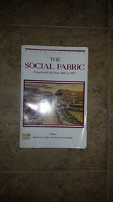 The Social Fabric - American Life from 1607 to 1877 in Kingwood, Texas