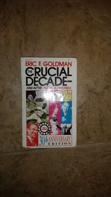 The Crucial Decade by Eric Goldman in Kingwood, Texas