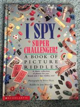 I Spy Super Challenger a book of picture riddles book for kids in Naperville, Illinois