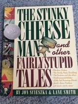 The stinky cheese man and other fairly stupid tales book for kids in Naperville, Illinois