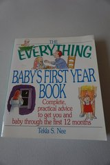 The Everything Baby's First Year Book Paperback in Joliet, Illinois