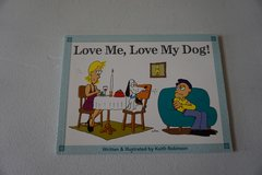 Love Me, Love My Dog! Paperback in Bolingbrook, Illinois