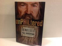 "UNPHILTERED PHIL ROBERTSON "" THE WAY I SEE IT "" in Naperville, Illinois"