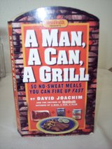 A Man. A Can. A Grill. Cookbook-Easy! in Alamogordo, New Mexico