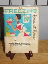 "Cookbook~""Freezing Foods at Home"" 1963 in Sugar Grove, Illinois"