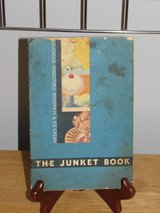 "Cookbook ""The Junket Book"" Vintage 1935 in Sandwich, Illinois"