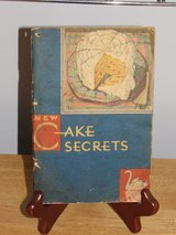 "Recipe Booklet ""New Cake Secrets"" 1931~Reduced in Sandwich, Illinois"