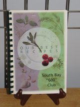 """Cookbook """"South Bay """"600"""" Club"""" Published in 2003~Reduced in Sandwich, Illinois"""