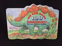You Can Name 100 Dinosaurs! Board book in Bartlett, Illinois