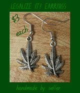 LEGALIZE IT! EARRINGS HANDMADE BY ME in Fort Benning, Georgia