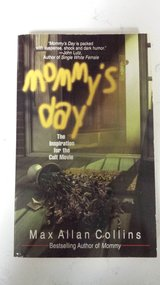 Mommy's Day by Max Allan Collins in Kingwood, Texas
