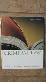 Criminal Law - Ninth Edition by Thomas J Garner/Terry M Anderson in Kingwood, Texas