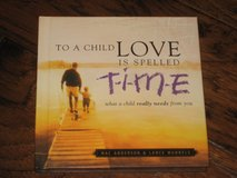 To a child Love is Spelled TIME in Spring, Texas