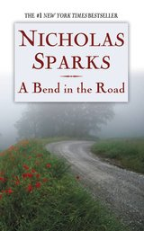 Iso: Nicholas Sparks  A bend in the road in Camp Lejeune, North Carolina
