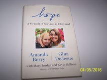 Hope: A Memoir of Survival in Cleveland by Amanda Berry, Gina De, Hardcover 2015 in Chicago, Illinois