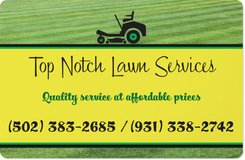 Top Notch Lawn Services (openings available) in Elizabethtown, Kentucky