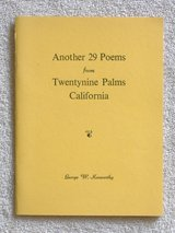 ANOTHER 29 POEMS FROM TWENTYNINE PALMS CALIFORNIA in 29 Palms, California