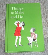 "Vintage Childrens Book ""Things to Make and Do"" 1977 Craft Insructions Ideas Hard Cover in Shorewood, Illinois"