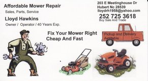 AFFORDABLE MOWER REPAIR   ,FAST SERVICE, QUAILITY WORK in Camp Lejeune, North Carolina