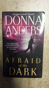 Afraid of the Dark by Donna Anders in Kingwood, Texas