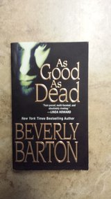 As Good As Dead by Beverly Barton in Kingwood, Texas