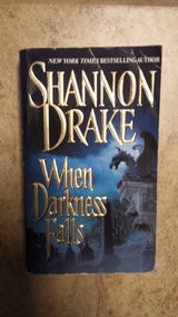 When Darkness Falls by Shannon Drake in Kingwood, Texas