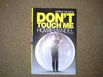 Don't touch me byHowie Mandel in Camp Lejeune, North Carolina