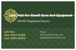 Cash Paid For Airsoft Guns and Equipment. UKARA Registered Buyers. in Lakenheath, UK