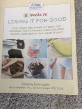 6 Weeks Losing it for Good Paperback book in Aurora, Illinois