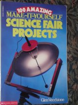 100 Amazing Make-it-Yourself Science Fair Projects book in Glendale Heights, Illinois