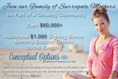 Help Someone Become a Mother, Be a Surrogate & Earn $60K+ $1K Bonus in Miramar, California