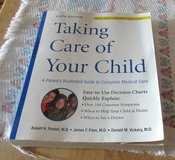 TAKING CARE OF YOUR CHILDREN ILLUSTRATED COMPLETE GUIDE TO MEDICAL CARE in 29 Palms, California