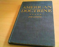 1942 The American Doctrine by John Landston in Waukegan, Illinois