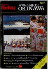 Okinawa Today Welcome to Okinawa 1987 in Okinawa, Japan
